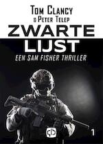 Zwarte lijst (SplinterCell) - Tom Clancy, Peter Telep (ISBN 9789036431644)
