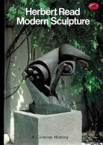 Concise history of modern sculpture - Read H (ISBN 9780500200148)