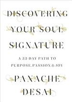 Discovering Your Soul Signature - Panache Desai (ISBN 9780812995589)