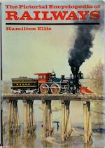 The pictorial encyclopedia of railways - C. Hamilton Ellis (ISBN 9780600030751)