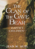 The Clan of the Cave Bear - Jean M. Auel (ISBN 9780517189184)