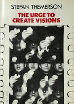 The urge to create visions - Stefan Themerson