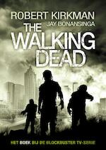 The walking dead - Robert Kirkman (ISBN 9789024565689)