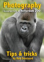 Photography: animal portraits in the ZOO - Rob Doolaard (ISBN 9789081702140)