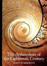 The architecture of the eighteenth century - John Summerson (ISBN 9780500202029)