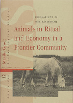 Animals in ritual and economy in a Roman frontier community - Maaike Groot (ISBN 9789089640222)