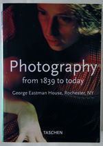 Photography from 1839 to today - William Johnson, George Eastman House, Mark Rice, Carla Williams (ISBN 9783822870730)