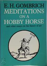 Meditations on a hobby horse and other essays on the theory of art