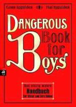 Dangerous Book for Boys - Conn Iggulden (ISBN 9783570220467)
