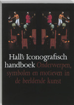 Hall's iconografisch handboek - James Hall (ISBN 9789074310055)