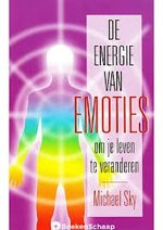 De energie van emoties - Michael Sky (ISBN 9789020283457)
