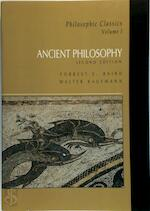 Philosophic Classics: Ancient philosophy - Forrest E. Baird, Walter Arnold Kaufmann (ISBN 9780132344937)