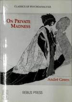 On Private Madness