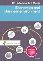Economics and business environment - Wim Hulleman, A.J. Marijs (ISBN 9789001854966)