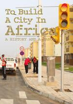 To Build a City in Africa - Rachel Keeton, Michelle Provoost (ISBN 9789462084094)