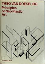 Principles of Neo-Plastic art. With an introduction by Hans M. Wingler and a postscript by H.L.C. Jaffé. - Theo van Doesburg