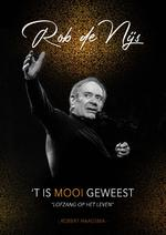 Rob de Nijs - 'T is mooi geweest - Robert Haagsma (ISBN 9789024593941)