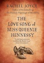 Love Song of Miss Queenie Hennessy - Rachel Joyce (ISBN 9780857522764)