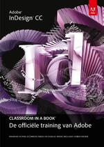 Adobe indesign cc classroom in a book (ISBN 9789043031912)