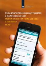 Using smartphones in survey research: a multifunctional tool - Nathalie Sonck (ISBN 9789037706697)
