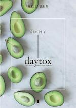 Simply daytox - Kyra de Vreeze (ISBN 9789023015000)