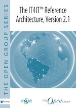 The IT4IT™ Reference Architecture, Version 2.1 - The Open Group (ISBN 9789401801133)