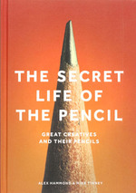 The Secret Life of the Pencil - Alex Hammond, Mike Tinney (ISBN 9781786270832)