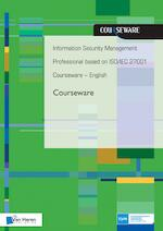 Information security management professional based on ISO/IEC 27001 Courseware – English - Ruben Zeegers (ISBN 9789401802574)