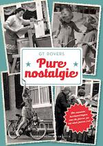 Pure nostalgie - G T Rovers (ISBN 9789045215204)