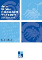 Agile service management with scrum researched - Bart de Best (ISBN 9789492618177)