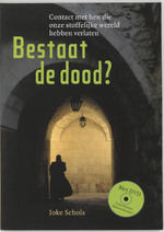 Bestaat de dood? + DVD - Joke Schols (ISBN 9789077247358)