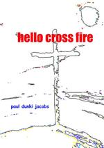 hello cross fire - paul dunki jacobs (ISBN 9789402182538)