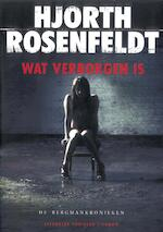 Wat verborgen is - Hjorth Rosenfeldt (ISBN 9789023472223)