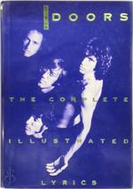The Doors: The Complete Illustrated Lyrics - Danny Sugerman
