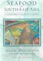 Seafood of South-East Asia - Alan Davidson (ISBN 9781580084529)