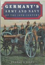 Germany's Army and Navy of the 19th Century