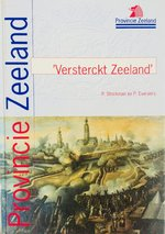 Versterckt Zeeland - P. Stockman, P. Evergers (ISBN 9789071565595)
