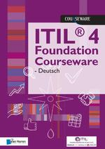 ITIL® 4 Foundation Courseware - Deutsch - Van Haren Learning Solutions a.o. (ISBN 9789401804660)
