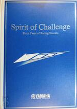 Spirit of challenge. Sixty years of racing success - N/a