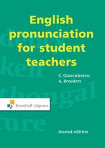 English pronunciation for student teachers - C. Gussenhoven, A. Broeders (ISBN 9789001848798)