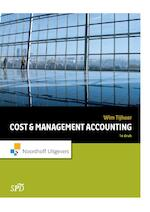 Cost and management acccounting - Wim Tijhaar (ISBN 9789001847739)