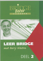 Beter Bridge 2 - B. Westra, Berry Westra (ISBN 9789074950633)