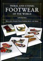 Tribal and ethnic footwear of the world - W.B. Habraken (ISBN 9789076295121)