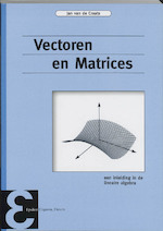 Vectoren en matrices - Jan van de Craats (ISBN 9789050410564)