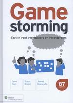 Gamestorming - Dave Gray, Sunni Brown, James Macanufo (ISBN 9789013106626)
