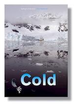 Cold - sailing to Antarctica - T. Heslenfeld (ISBN 9789081247016)