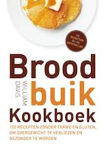 Broodbuik kookboek - William Davis (ISBN 9789021556864)