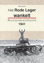 Het rode leger wankelt - Perry Pierik (ISBN 9789461534651)
