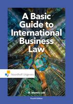 A basic guide to International business law - H. Mr. Wevers, LLM (ISBN 9789001862732)