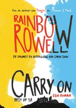 Carry On - Rainbow Rowell (ISBN 9789000349401)